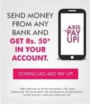 [AxisPay UPI] Send Money from Any Bank & Get Rs.50/- in your Account