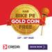Credr Har Bike Pe Gold Coin Free