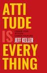 Attitude is everything  (English, Paperback, Keller, Jeff)