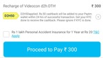 Paytm :- Flat 50 cash back on min recharge of 300 of Videocon D2h