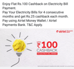 Flat Rs 100 Cashback on Electricity Bill Payment on My Airtel App