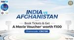 Paytm -  Book India vs Afghanistan Test Match Ticket, get Movie Voucher worth Rs.100