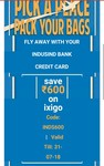 Flat 600 cb on domestic flights on Ixigo for indusind credit card holders (T&Cs awaited)
