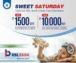 Goibibo Sweet Saturday : Get 15 % upto 1500 off on domestic & 10% upto 10000 off on International Flights Using RBL credit Cards