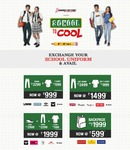 Brand Factory School to Cool 6-15 July :- Exchange your School Uniform & Avail Exciting offers on Denim,T-Shirts & Backpacks