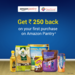 Exclusive Amazon Pantry Offer: Get Rs 150 Amazon Pay Balance Cashback on Purchase of Rs 1000 Pantry Products at Amazon