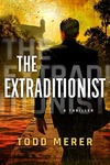 The Extraditionist (A Benn Bluestone Thriller) Paperback - Amazon