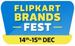 Flipkart Brands Fest | 14-15 Dec : Upto 50 - 60% off on Appliances|| Home & Furniture || Electronics | Baby Care || Fashion || Grocery & More