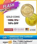 UPCOMING | FLASH SALE (12AM-2AM) : Min 10% Off on Gold Coins + 15% Cashback with Citi Cards + ₹1000 Cashback on All Min ₹5000 Prepaid Orders  | 19-23 Dec
