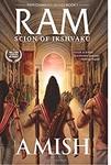 Ram - Scion of Ikshvaku (Book 1 - Ram Chandra Series): 2015 Edition