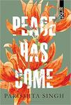 Peace Has Come Hardcover