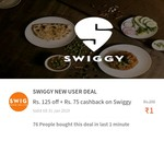 Swiggy new user deal rs200.. 50% off upto rs125 + 25% cashback upto 75..