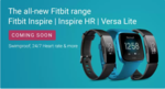 (Upcoming) Fitbit Inspire And Fitbit Versa Lite